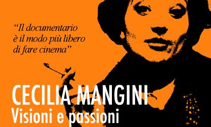 Cecilia Mangini, Visioni e passioni
